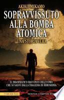 Sopravvissuto alla bomba atomica