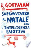 Sopravvivere al Natale con intelligenza emotiva