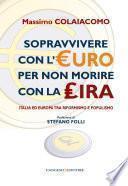 Sopravvivere con l'euro per non morire con la lira