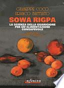 Sowa rigpa. La scienza della guarigione per un'alimentazione consapevole