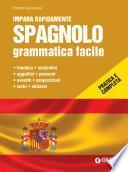 Spagnolo. Grammatica facile