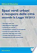 Spazi verdi urbani e recupero delle città secondo la Legge 10/2013