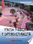 Spazio pubblico e interculturalità