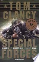 Special Forces. Viaggio nei segreti dei Berretti Verdi