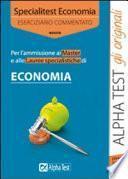 Specialitest economia. Eserciziario commentato