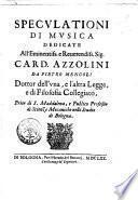 Speculationi di musica di Pietro Mengoli dottor dell'vna, e l'altra legge, e di filosofia collegiato, ...