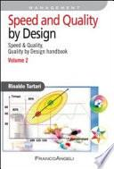 Speed and Quality by Design. Speed & Quality, Quality by Design handbook. Vol. 2