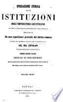 Spiegazione storica delle Istituzioni dell'imperatore Giustiniano