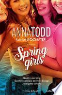Spring girls. Ediz. italiana