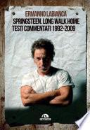 Springsteen. Long walk home