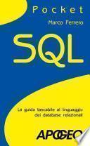 SQL. La guida tascabile al linguaggio di interrogazione dei database