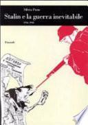 Stalin e la guerra inevitabile