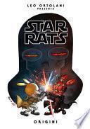 Star Rats - Origini