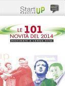 Startup Magazine - Le 101 novità del 2014 destinate a lunga vita