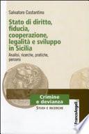 Stato di diritto, fiducia, cooperazione, legalità e sviluppo in Sicilia