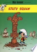Statu squaw. Kid Lucky