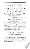 Statuti della Societa d'Emulazione, per lo studio della lingua, e della letteratura italiana