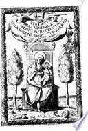 Statuti della venerabile Archiconfraternita della Madonna Sanct.ma dell'horto di Roma