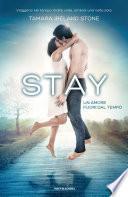 STAY - Un amore fuori dal tempo