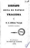Stefano duca di Napoli tragedia di F. S. Della Valle