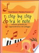 Step by step tra le note