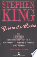 Stephen King goes to the movies: Il compressore ; Uomini bassi in soprabito giallo ; Rita Hayworth e la redenzione di Shawshank ; I figli del grano