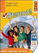 Stimmt! Libro attivo. Con espansione online. Ediz. pack. Per le Scuole superiori. Con CD-ROM