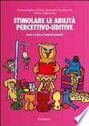 Stimolare le attività percettivo-uditive. Storie e script per bambini ipoacustici. Con CD Audio
