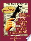 Stone Town. Un blitz da nove colonne