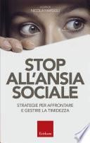 Stop all'ansia sociale