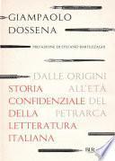 Storia confidenziale della letteratura italiana - volume 1