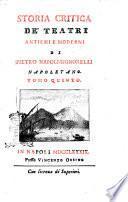 Storia critica de' teatri antichi e moderni di Pietro Napoli-Signorelli Napoletano