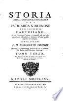 Storia critico-cronologica diplomatica del patriarca S. Brunone e del suo ordine Cartusiano