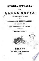Storia d'Italia continuata da quella di Francesco Guicciardini sino all'anno 1789 con ischiarimenti e note di Carlo Botta