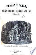 Storia d'Italia di Francesco Guicciardini conforme la celebrata lezione del professore Giovanni Rosini con note