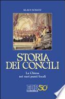 Storia dei Concili. La Chiesa nei suoi punti focali