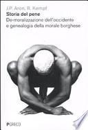 Storia del pene. De-moralizzazione dell'Occidente e genealogia della morale borghese