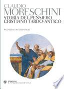 Storia del pensiero cristiano tardo-antico