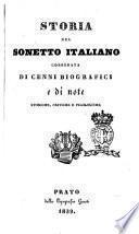 Storia del sonetto italiano corredata di cenni biografici e di note storiche, critiche e filologiche [a cura di Atto Vannucci]
