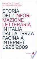 Storia dell'informazione letteraria in Italia dalla terza pagina a internet, 1925- 2009