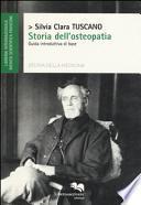 Storia dell'osteopatia. Guida introduttiva di base