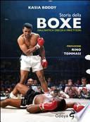 Storia della boxe dall'antica Grecia a Mike Tyson