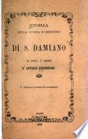 Storia della chiesa e chiostro di S. Damiano in quel d'Assisi, d'Antonio Cristofani