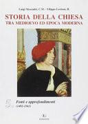 Storia della Chiesa: Fonti e approfondimenti (1492-1563)