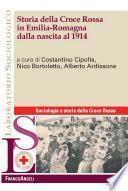 Storia della Croce Rossa in Emilia Romagna dalla nascita al 1914