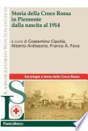 Storia della Croce Rossa in Piemonte dalla nascita al 1914