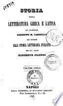 Storia della letteratura greca e latina del professore Giuseppe M. Cardella, che precede alla storia letteraria italiana del cav. abate Giuseppe Maffei