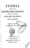 Storia della letteratura italiana: Dall'anno MCCCC fino all'anno MD. (in 3)