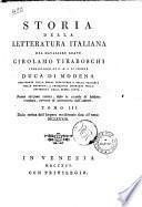 Storia della letteratura italiana del cavaliere abate Girolamo Tiraboschi ..
