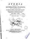 Storia della letteratura italiana del cavaliere abate Girolamo Tiraboschi ... Tomo 1. [-10.]